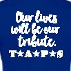 Load image into Gallery viewer, Our Lives Will Be Our Tribute Fitted Tee