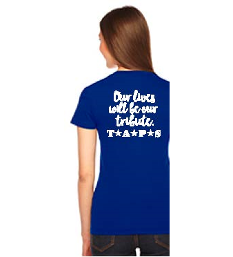 Our Lives Will Be Our Tribute Fitted Tee