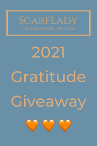 2021 ScarfLady Gratitude Giveaway