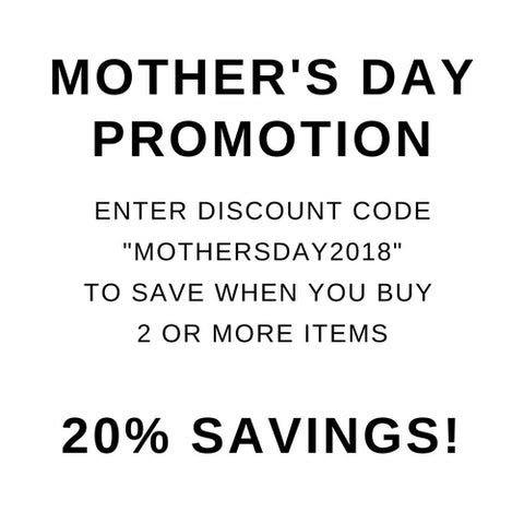 MOTHER'S DAY PROMOTION DISCOUNT CODE