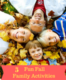 5 Fun Fall Family Activities