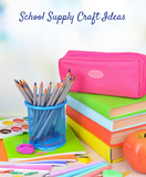 School Supply Craft Ideas