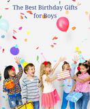 The Best Birthday Gifts for Boys