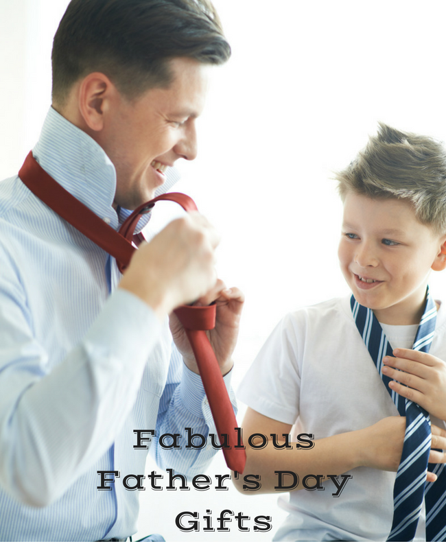Fabulous Father's Day Gifts