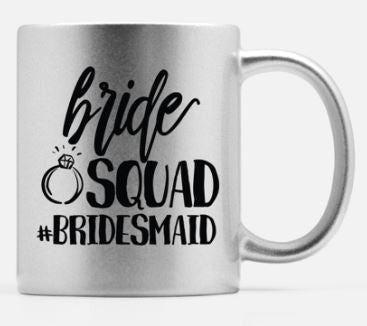 Bride Squad - Bridesmaid