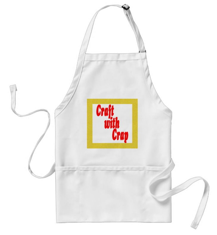 Craft With Crap Apron