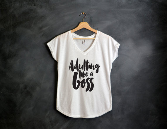Adulting Like a Boss V-Neck Shirt