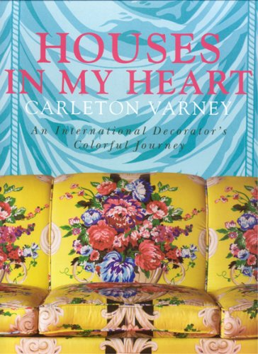 Houses in My Heart: Carleton Varney