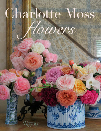 Flowers by Charlotte Moss