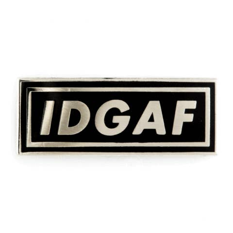 IDGAF Enamel Pin - by OKcollective Candle Co. Made in Oklahoma City