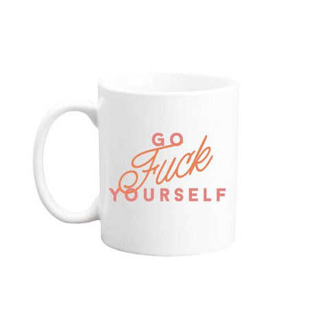 Go Fuck Yourself Coffee Mug - by OKcollective Candle Co. Made in Oklahoma City