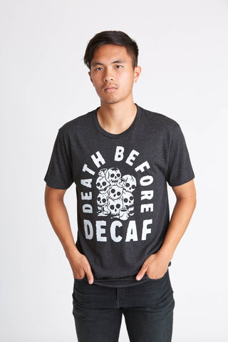 Death B4 Decaf Tee - by OKcollective Candle Co. Made in Oklahoma City