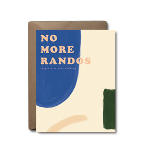 Black Lab Studio - No More Randos Wedding Greeting Card