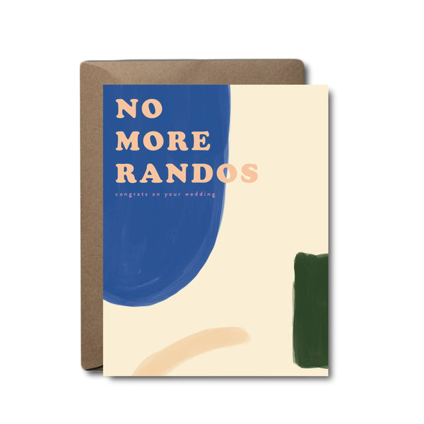 No More Randos Wedding Greeting Card - by OKcollective Candle Co. Made in Oklahoma City