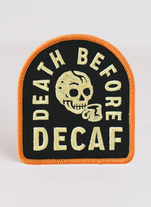 Death Before Decaf Patch - by OKcollective Candle Co. Made in Oklahoma City