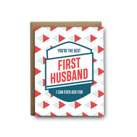 Best First Husband Ever Greeting Card - by OKcollective Candle Co. Made in Oklahoma City