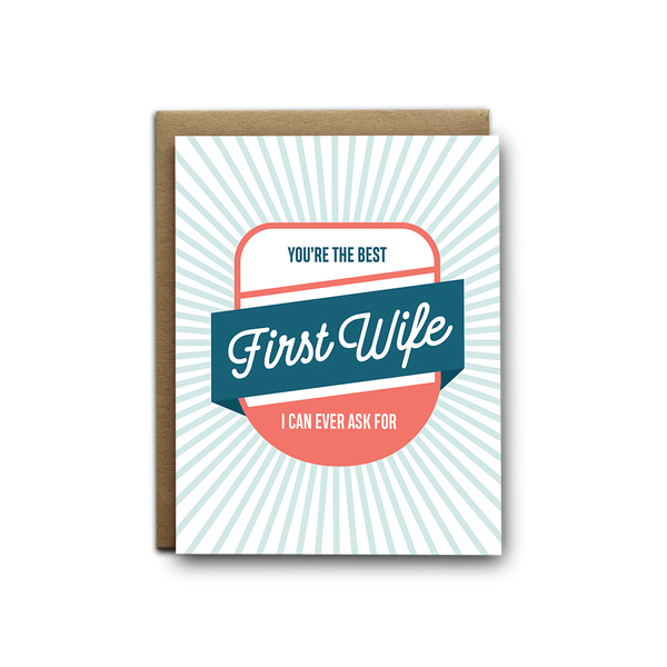 Best First Wife Ever Greeting Card - OKcollective Candle Co.