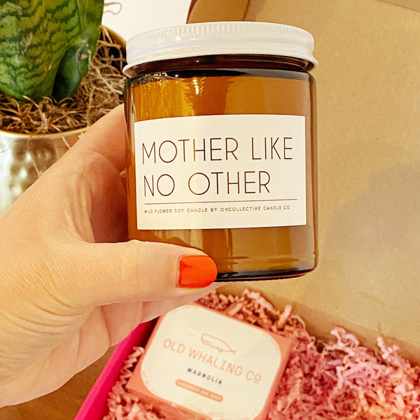 Mother Like No Other Mother's Day Soy Candle