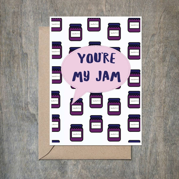 You're My Jam Greeting Card - by OKcollective Candle Co. Made in Oklahoma City