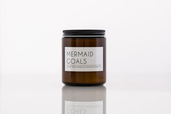 Mermaid Goals Soy Candle - by OKcollective Candle Co. Made in Oklahoma City