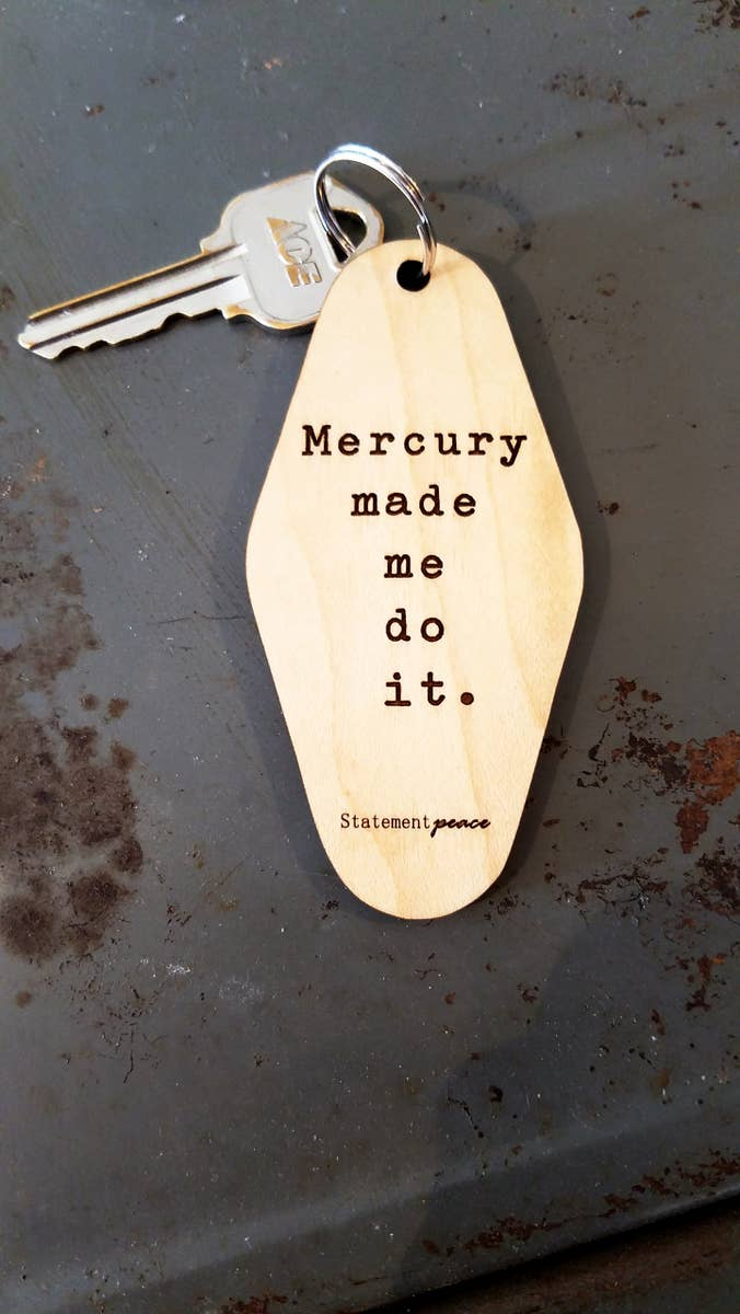 Mercury Made Me Do It Retro Motel Keychain - by OKcollective Candle Co. Made in Oklahoma City