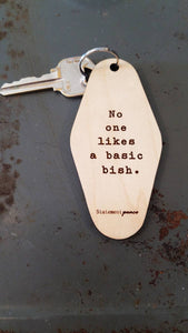 No One Likes A Basic Bish Retro Motel Keychain - by OKcollective Candle Co. Made in Oklahoma City