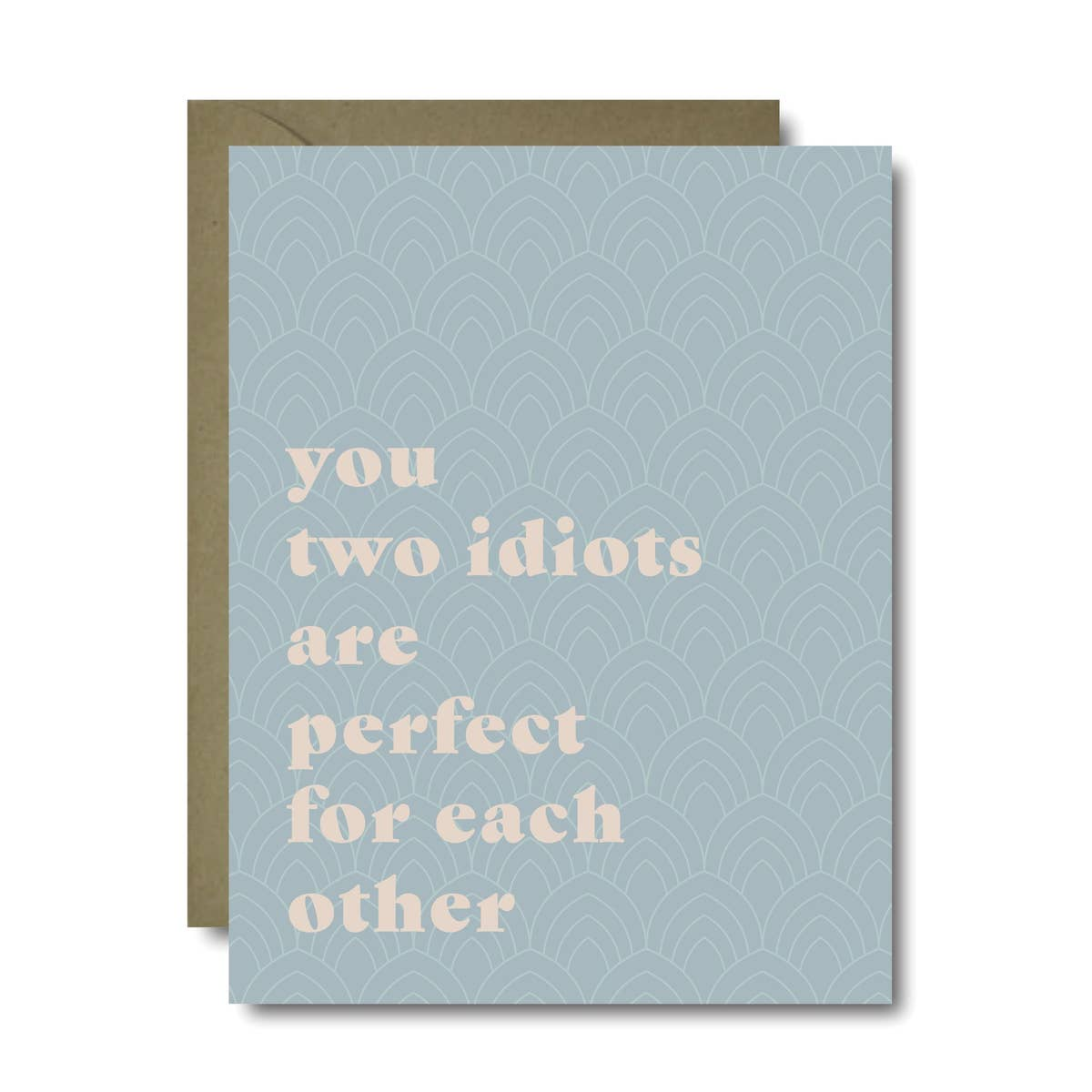 Two Idiots Wedding Greeting Card - by OKcollective Candle Co. Made in Oklahoma City