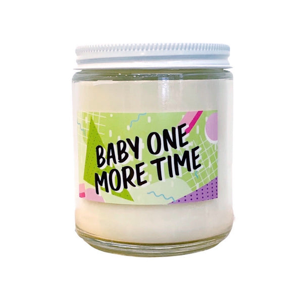 Baby One More Time Soy Candle