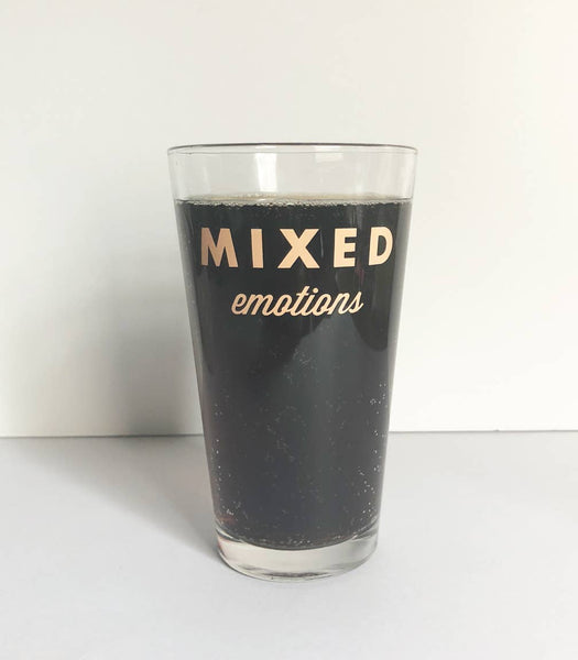 Mixed Emotions Drinking Glass - by OKcollective Candle Co. Made in Oklahoma City