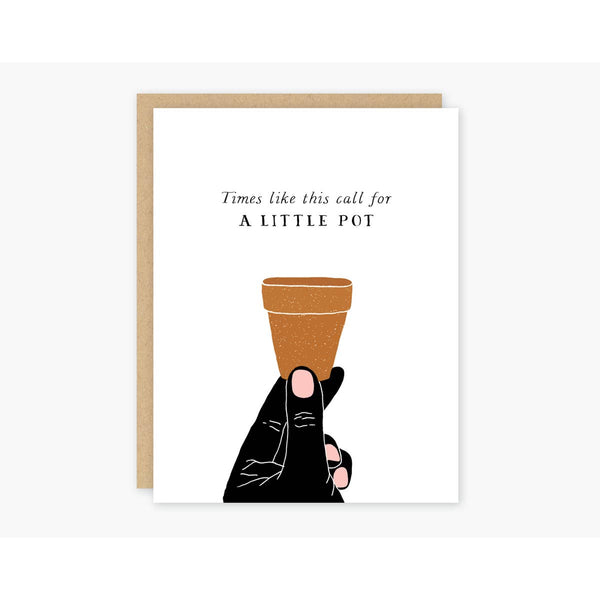 A Little Pot Greeting Card - OKcollective Candle Co.