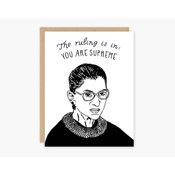 Ruth Bader Ginsburg You Are Supreme Greeting Card - by OKcollective Candle Co. Made in Oklahoma City