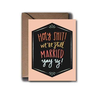 Still Married Anniversary Wedding Greeting Card - by OKcollective Candle Co. Made in Oklahoma City
