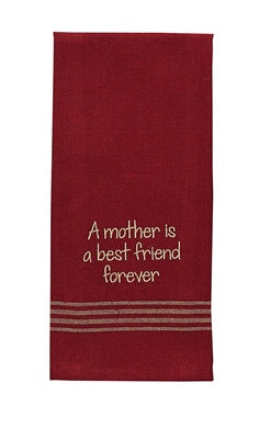 A Mother is a Best Friend Embroidered Dishtowel