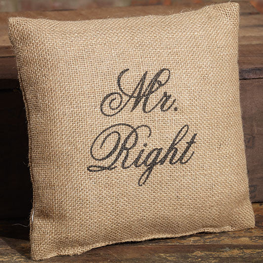 Small Burlap Mr. Right Pillow