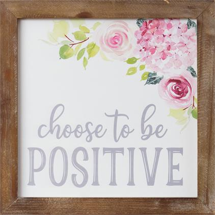 Sign - Tickled Pink - Choose To Be Positive