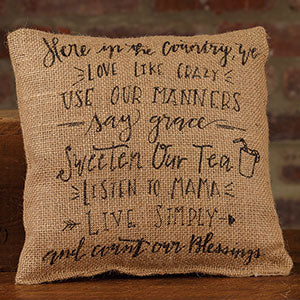 Small Burlap Here/Country Pillow
