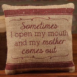Small Burlap My Mother Pillow