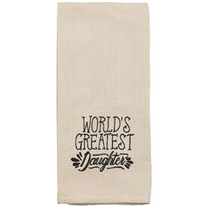 Greatest Daughter Towel