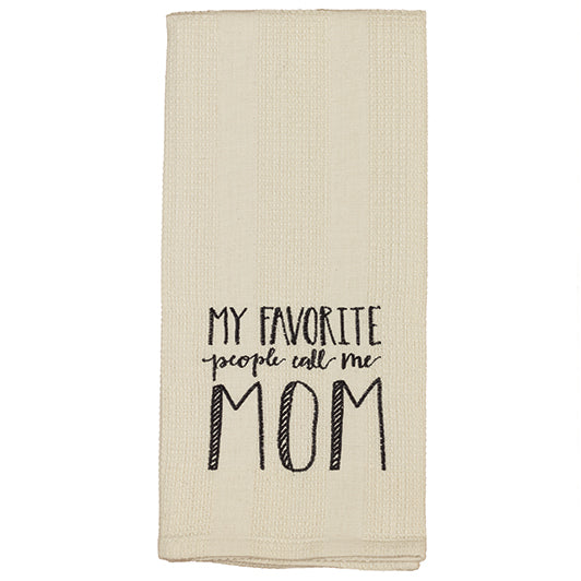 Favorite Mom Towel