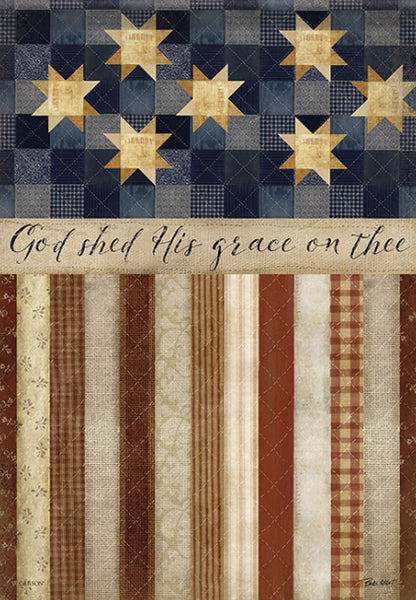 God Shed His Grace -Garden & Large Flags