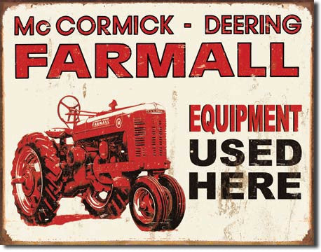 Farmall - Equip Used Here Tin Sign