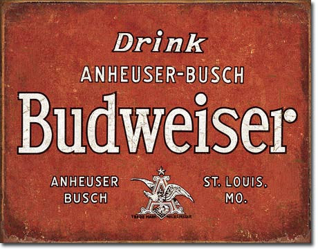 Budweiser -Drink Tin Sign