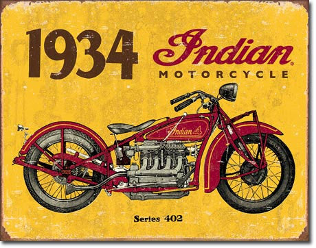 1934 Indian Since 1901 Tin Sign