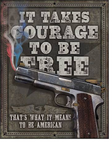 Courage to be Free Tin Sign