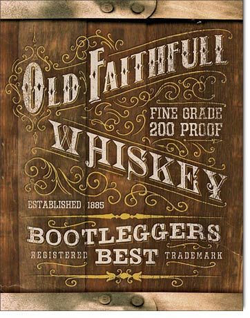 Old Faithful Whiskey Tin Sign
