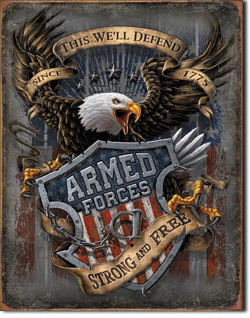 Armed Forces -since 1775 Tin Sign