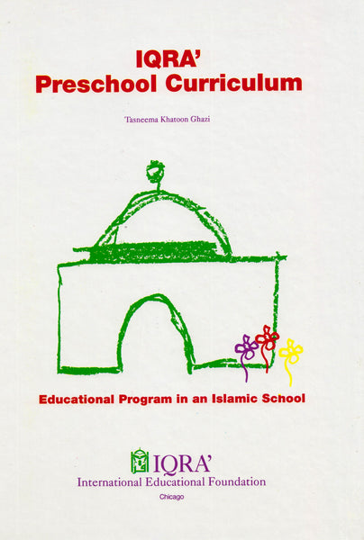 IQRA' Pre-School Curriculum Volume 1