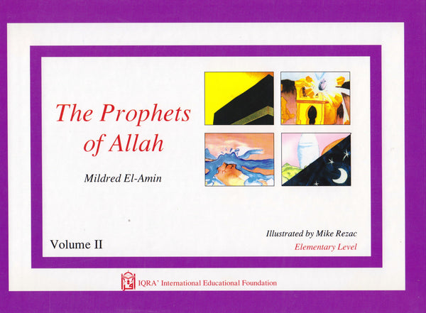Prophets of Allah Volume 2