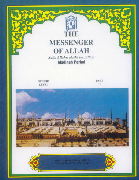 Messenger of Allah Madina Period Textbook - 8th Grade