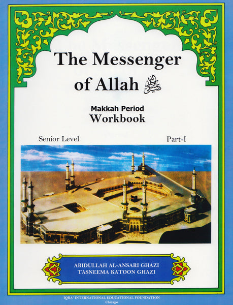 Messenger of Allah Makkah Period Workbook - 7th Grade